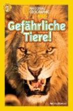 Stewart, Melissa National Geographic KiDS Lesespaß, Stufe 3 - Profileser - 14: Gefährliche Tiere