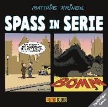 Kringe, Matthias Spass in Serie