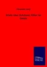 Jung, Alexander Briefe ber Gutzkows Ritter im Geiste