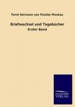 Pückler-Muskau, Fürst Hermann von Briefwechsel und Tagebcher