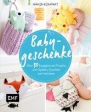 Bochem, Susanne,   Jahnke, Yvonne,   Pardun, Christin,   Lindemann, Swantje Nähen Kompakt - Babygeschenke