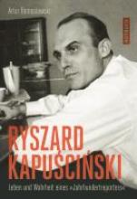 Domoslawski, Artur Ryszard Kapuscinski