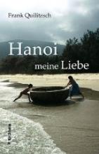 Quilitzsch, Frank Hanoi meine Liebe