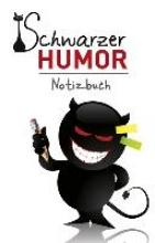 Schwarzer Humor - Notizbuch