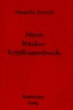 Krack, Maschi Mein Haiku - Kopfkissenbuch
