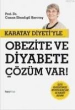 Karatay, Canan Efendigil Karatay Diyetiyle Obezite ve Diyabete Cözüm Var!