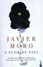 Javier  Moro MORO*FLOR DE PIEL