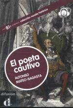 Mateo-Sagasta, Alfonso El poeta cautivo - Libro + CD
