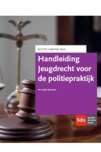 Lydia  Janssen Handleiding Jeugdrecht voor de politiepraktijk.