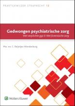 C. Reintjes-Wendenburg , Gedwongen psychiatrische zorg