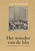 Jan Blokker , Het wonder van de hbs