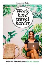 Suzanne van Duijn Work hard, travel harder