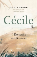 Ish Ait Hamou , Cécile & de tocht van Kareem – Geïllustreerde uitgave