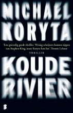 Michael  Koryta Koude rivier