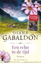 Diana  Gabaldon Een echo in de tijd -  Deel 7 van de Reiziger-cyclus