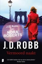 J.D.  Robb Eve Dallas 1 : Vermoord naakt