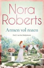 Nora Roberts , Armen vol rozen