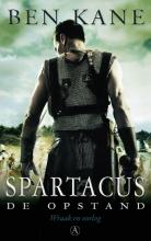 Ben  Kane Spartacus. De opstand