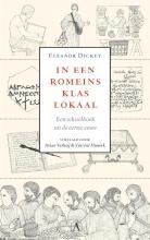 Eleanor  Dickey In een Romeins klaslokaal