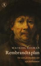 Machiel Bosman , Rembrandts plan