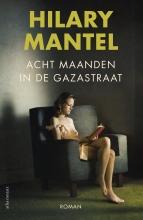 Hilary Mantel , Acht maanden in de Gazastraat