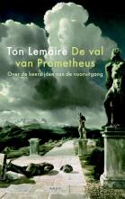 Ton Lemaire , De val van Prometheus