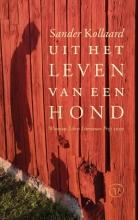 Sander Kollaard , Uit het leven van een hond