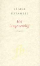 R.  Detambel Franse Bibliotheek Het lange verblijf