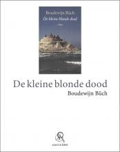 Boudewijn  Büch De kleine blonde dood (grote letter) - POD editie
