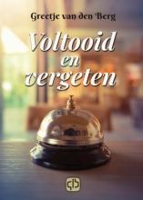 Greetje Van den Berg , Voltooid en vergeten