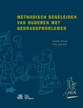 Theo  Hazelhof, Hanneke  Drewel Methodisch begeleiden van ouderen met gedragsproblemen
