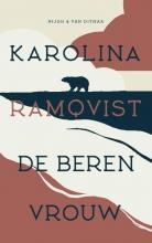 Karolina Ramqvist , De berenvrouw