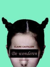 Castillon, Claire De wonderen