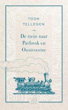 Toon Tellegen , De trein naar Pavlovsk en Oostvoorne