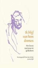 Arie Bijl Jan de Bas, Ik blijf van hem dromen