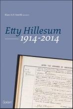 Klaas A.D.  Smelik Etty Hillesum 1914-2014