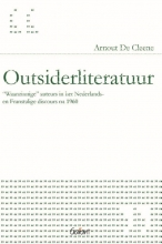 Arnout de Cleene , Outsiderliteratuur