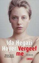 Ida  Hegazi Høyer Vergeef me