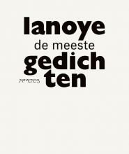 Tom Lanoye , De meeste gedichten