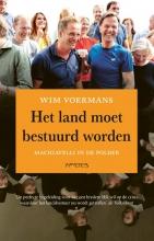 Wim Voermans , Het land moet bestuurd worden