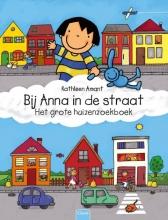 Kathleen  Amant Bij Anna in de straat. Het grote huizenzoekboek