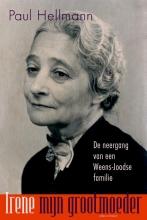 Paul  Hellmann Irene, mijn grootmoeder