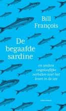 Bill François , De begaafde sardine