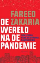 Fareed Zakaria , De wereld na de pandemie