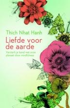 Thich Nhat Hanh , Liefde voor de aarde