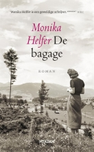 Monika Helfer , De bagage