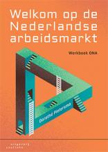 Dorothé Pietersma , Welkom op de Nederlandse arbeidsmarkt