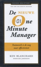 Spencer Johnson Kenneth Blanchard, De nieuwe one minute manager