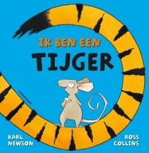 Karl Newson , Ik ben een tijger