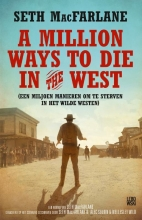 Seth  MacFarlane A million ways to die in the west